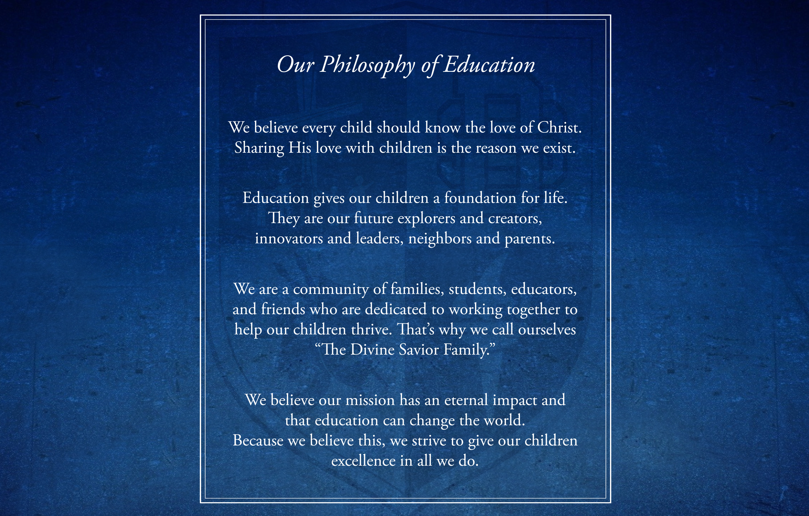 Our Philosophy of Education